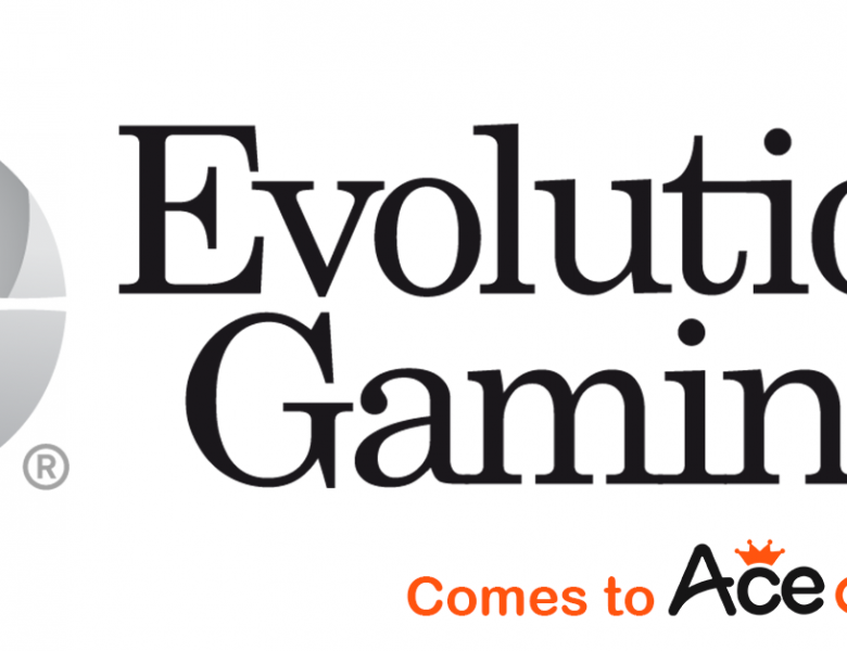 Evolution Gaming comes to ACE CASINO!